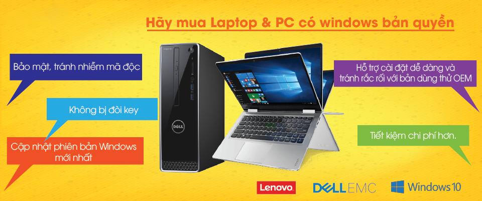 Những lý do nên mua laptop và PC có windows bản quyền