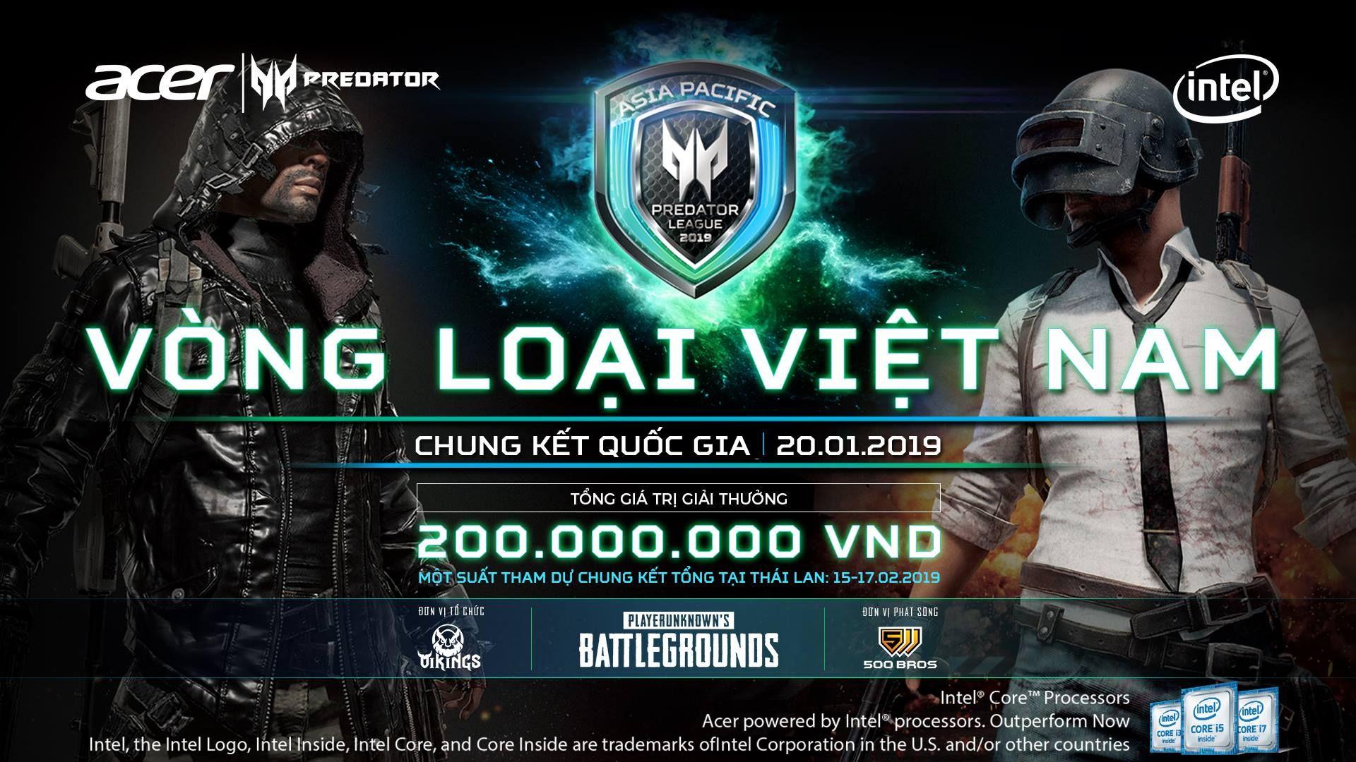 Predator League 2019 - CHÍNH THỨC KHỞI TRANH VÒNG LOẠI VIỆT NAM