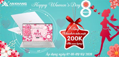 HAPPY WOMEN'S DAY – SALE SẬP SÀN– GIẢM 200K KHI MUA LAPTOP TRONG 3 NGÀY