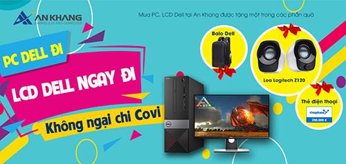 PC Dell đi, LCD Dell ngay đi - Không ngại chi Covi