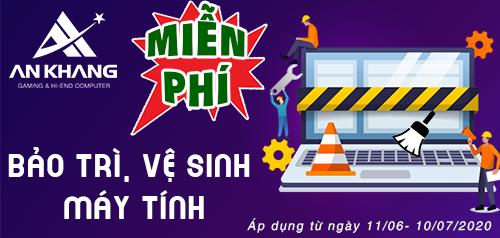 An Khang tặng dịch vụ bảo trì, vệ sinh miễn phí dành cho Laptop
