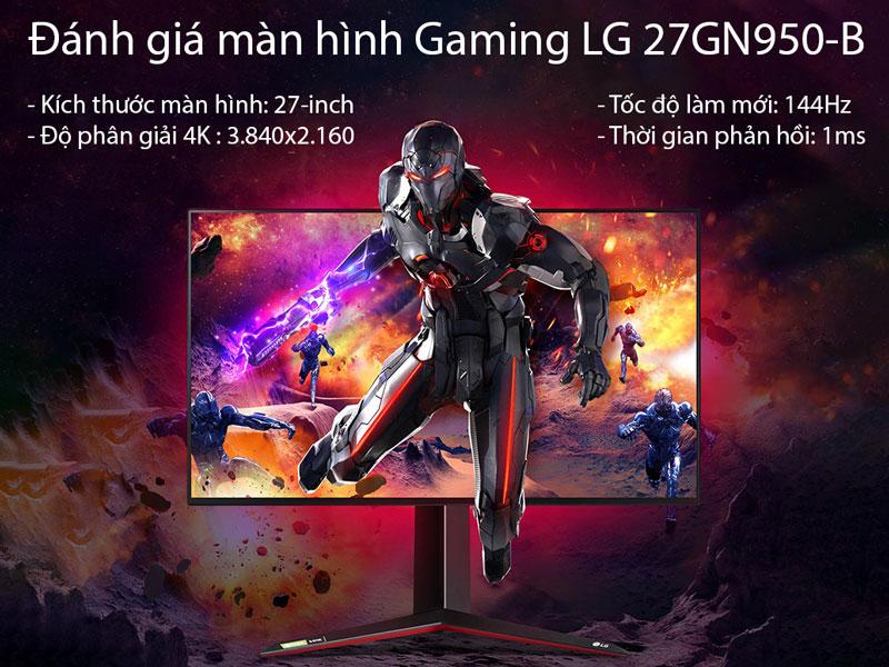 Đánh giá màn hình LG Ultragear 27GN950 4K : Màn hình sẽ đáp ứng yêu cầu của game thủ